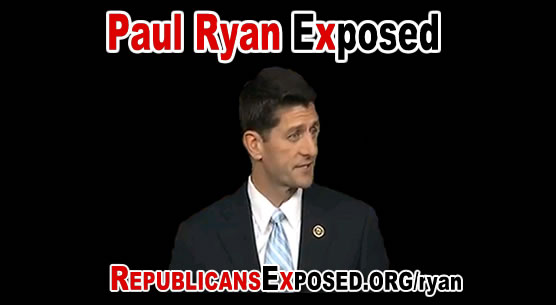 Paul Ryan Exposed